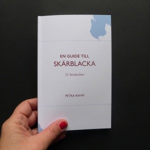 Petra Rahm | En guide till Skärblacka